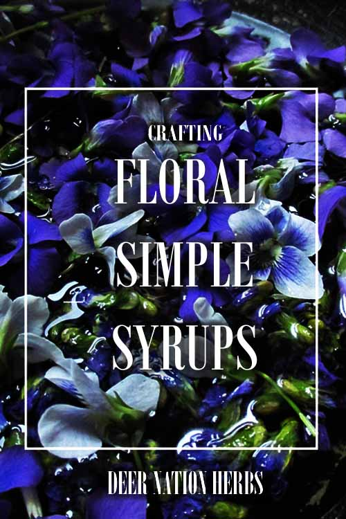 Crafting Floral Simple Syrups - For Healing Beverages and Mocktails
